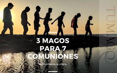3 MAGOS PARA 7 COMUNIONES